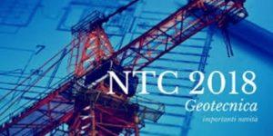 Seminario NTC 2018: uno sguardo agli aspetti geotecnici